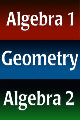 Holt McDougal Algebra 1, Geometry and Algebra 2