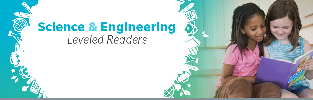 Leveled Readers Science and Engineering