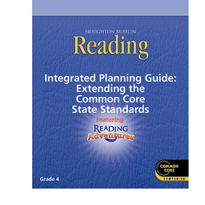 Houghton Mifflin Reading - CommonCore Integrated Planning Guide