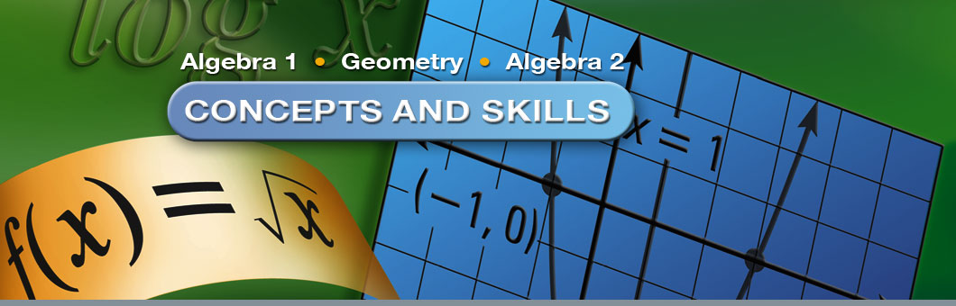 Concepts and Skills Math Curriculum for Grades 8-12