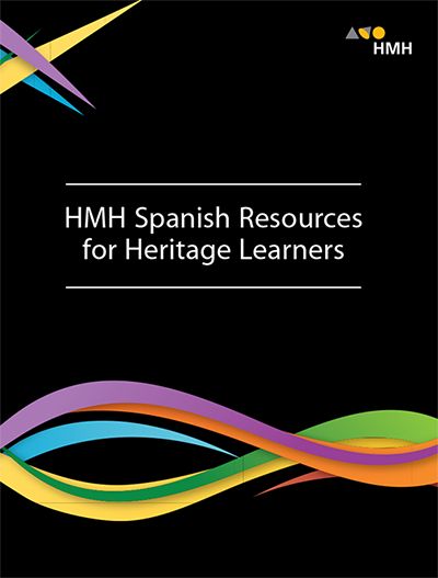 HMH Spanish Resources for Heritage Learners