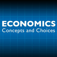 Economics: Concepts and Choices